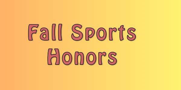 Fall post-season honors announced