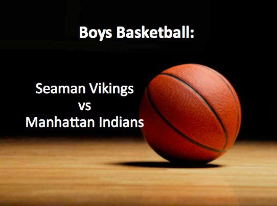 Boys Basketball Live: Seaman vs Manhattan