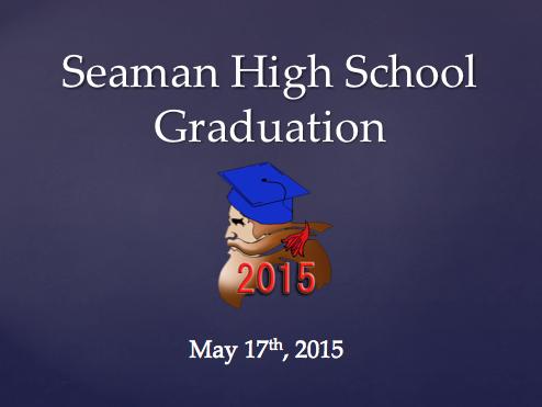 Seaman High School Graduation