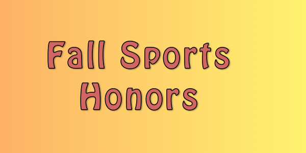 Fall post-season honors announced