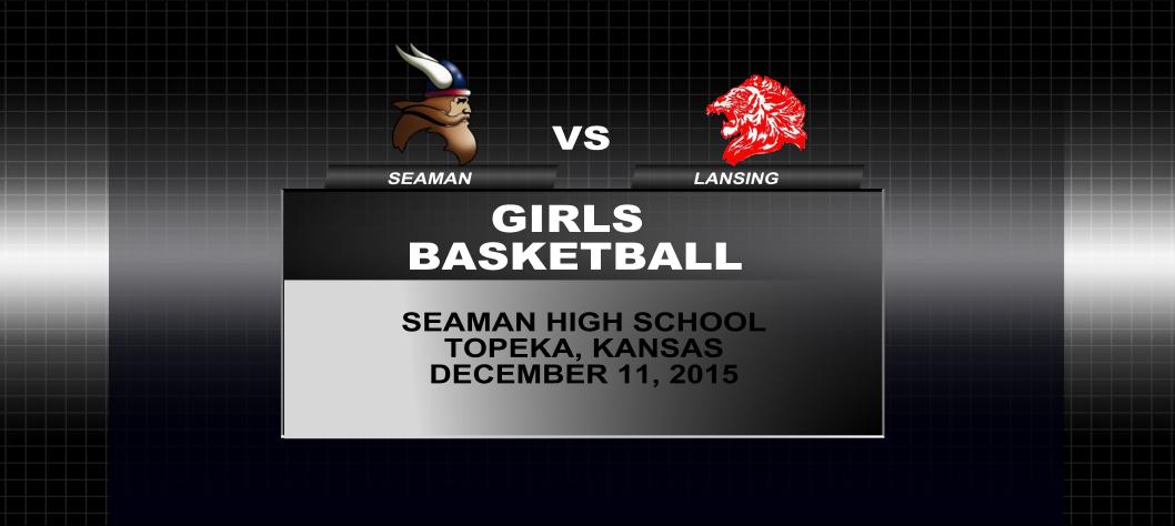 Girls Basketball: Seaman vs Lansing