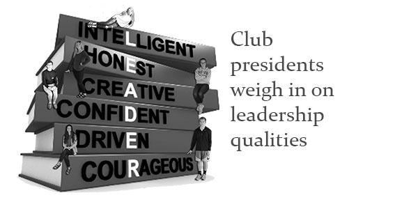 Club presidents weigh in on leadership qualities