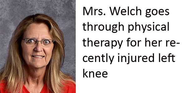 Mrs. Welch endures surgery, physical therapy before returning to teach